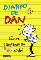 Diario De Dan 3. ¡Estos Campamentos Dan Miedo! (Diarios)