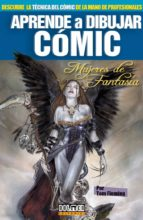 Aprende a dibujar cómic Vol. 10: Mujeres de fantasia