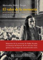 El Valor De La Memoria (Biblioteca de la Memoria, Serie Menor)