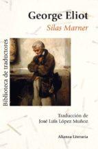Silas Marner (Alianza Literaria (Al))