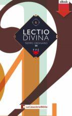 Lectio Divina: para todos los días del año. Tiempo Ordinario III (eBook-ePub)