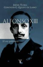 ALFONSO XIII. EL REY POLÉMICO (EBOOK)