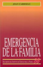 Emergencia de la familia (Instituto de Ciencias para la Familia)