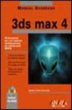 3DS MAX 4 (MANUAL AVANZADO) (INCLUYE CD-ROM)
