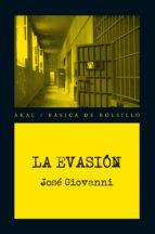 La evasión (Básica de Bolsillo - Serie Novela Negra)