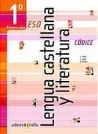LENGUA CASTELLANA Y LITERATURA (CODICE) (1º ESO 1º CICLO)