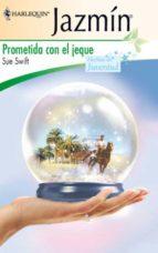Prometida con el jeque (Miniserie Jazmín)