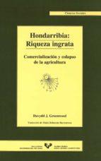 HONDARRIBIA: RIQUEZA INGRATA