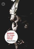 Raidho. Un viatge amb els víkings (Grans Lectors)