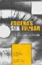 Escenas sin filmar - coleccion de 25 narraciones breves (2ª ed.)