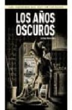 LAS AVENTURAS DEL CAPITAN TORREZNO Nº 6: LOS AÑOS OSCUROS