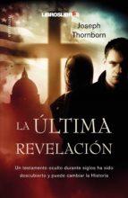 La última revelación (Bestseller)