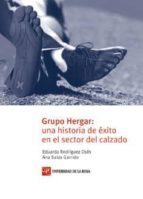 GRUPO HERGAR: UNA HISTORIA DE EXITO EN EL SECTOR DEL CALZADO