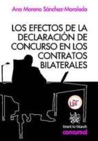LOS EFECTOS DE LA DECLARACIÓN DE CONCURSO EN LOS CONTRATOS BILATERALES (EBOOK)