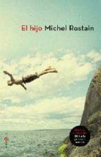 EL HIJO (PREMIO GONCOURT DU PREMIER ROMAN 2011)