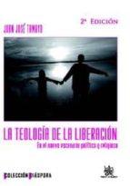 LA TEOLOGÍA DE LA LIBERACIÓN EN EL NUEVO ESCENARIO POLÍTICO Y RELIGIOSO (EBOOK)