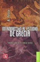 INTRODUCCIÓN AL ESTUDIO DE GRECIAHistoria, antigüedades y literatura