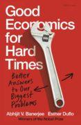 Descarga gratuita de libros de texto en pdf GOOD ECONOMICS FOR HARD TIMES 9780141986203 (Spanish Edition)