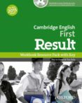CAMBRIDGE ENGLISH: FIRST (FCE) RESULT WORKBOOK WITH KEY & AUDIO CD - 9780194511803 - VV.AA.