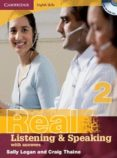 REAL LISTENING AND SPEAKING WITH ANSWERS AND AUDIO CD (NIVEL 2) - 9780521702003 - VV.AA.