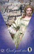 Descargar libros de texto gratis epub RITORNO AL PARQUET in Spanish de ANNEMARIE NIKOLAUS iBook RTF 9781507155103