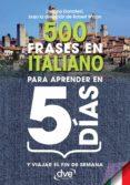 500 frases en italiano para aprender en 5 días (ebook)-stefano donatelli-9781683253303