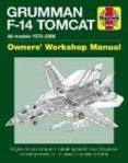 grumman f-14 tomcat: all models 1970-2006-tony holmes-9781785211003
