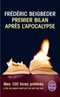 PREMIER BILAN APRES L APOCALYPSE: ESSAI - 9782253173403 - FREDERIC BEIGBEDER
