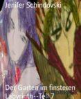 Descargar libros electrónicos gratis ipod DER GARTEN IM FINSTEREN LABYRINTH--TELL 7 de JENIFER SCHINDOVSKI