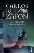 LA TRILOGIA DE LA NIEBLA (CONTIENE: EL PRINCIPE DE LA NIEBLA; EL PALACIO DE LA MEDIANOCHE; LAS LUCES DE SEPTIEMBRE) - 9788408176503 - CARLOS RUIZ ZAFON