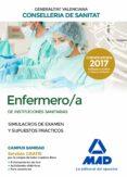 ENFERMERO/A DE INSTITUCIONES SANITARIAS DE LA CONSELLERIA DE SANITAT DE LA GENERALITAT VALENCIANA: SIMULACROS DE EXAMEN Y     SUPUESTOS PRACTICOS - 9788414213803 - VV.AA.