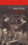las hermanas (ebook)-stefanie zweig-stefan zweig-9788415277903