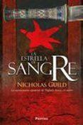 LA ESTRELLA DE SANGRE - 9788415433903 - NICHOLAS GUILD
