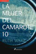 LA MUJER DEL CAMAROTE 10 (EBOOK) - 9788415631903 - RUTH WARE