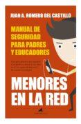 MENORES EN LA RED: MANUAL DE SEGURIDAD PARA PADRES Y EDUCADORES - 9788415943303 - JUAN ANTONIO ROMERO