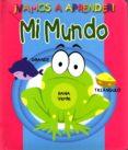 MI MUNDO - 9788416010103 - VV.AA.