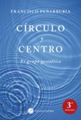 circulo y centro: el grupo gestaltico-francisco peñarrubia-9788416145003