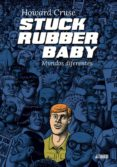 stuck rubber baby. mundos diferentes-howard cruse-9788416251803