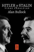 hitler y stalin (ebook)-alan bullock-9788416523603