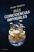 más coincidencias imposibles (ebook)-josep guijarro-9788416694303
