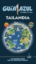 TAILANDIA 2017 (GUIA AZUL) - 9788416766703 - LUIS MAZARRASA MOWINCKEL