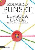 EL VIAJE A LA VIDA - 9788423348503 - EDUARDO PUNSET