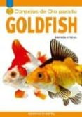 50 CONSEJOS DE ORO PARA TU GOLDFISH - 9788425516603 - AMANDA O NEILL