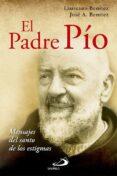 EL PADRE PIO: MENSAJE DEL SANTO DE LOS ESTIGMAS - 9788428543903 - LAUREANO J. BENITEZ GRANDE-CABALLERO