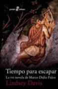 TIEMPO PARA ESCAPAR - 9788435019903 - LINDSEY DAVIS