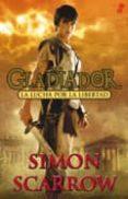 GLADIADOR 1: LA LUCHA POR LA LIBERTAD - 9788435041003 - SIMON SCARROW