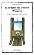 LA MUERTE DE DANTON; WOYZECK - 9788437612003 - GEORG BÜCHNER