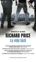 LA VIDA FACIL - 9788439721703 - RICHARD PRICE