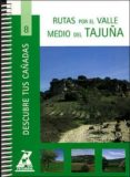RUTAS POR EL VALLE MEDIO DEL TAJUÑA (2ª ED) - 9788445129203 - VV.AA.