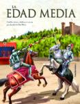 LA EDAD MEDIA - 9788466237703 - VV.AA.